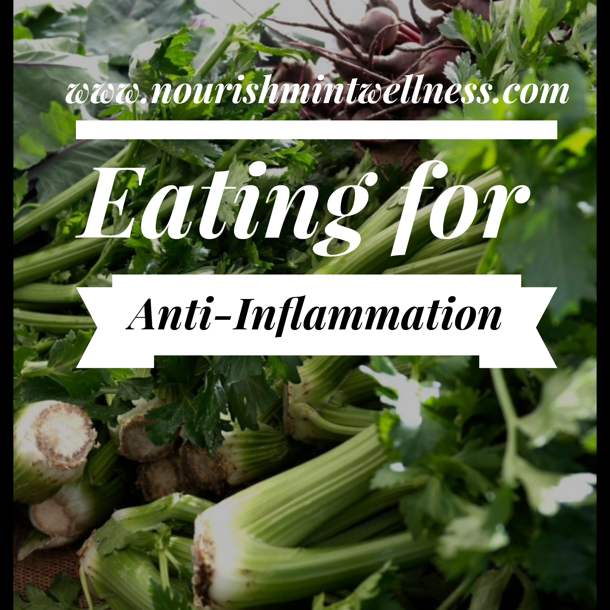 Eating to Combat Inflammation