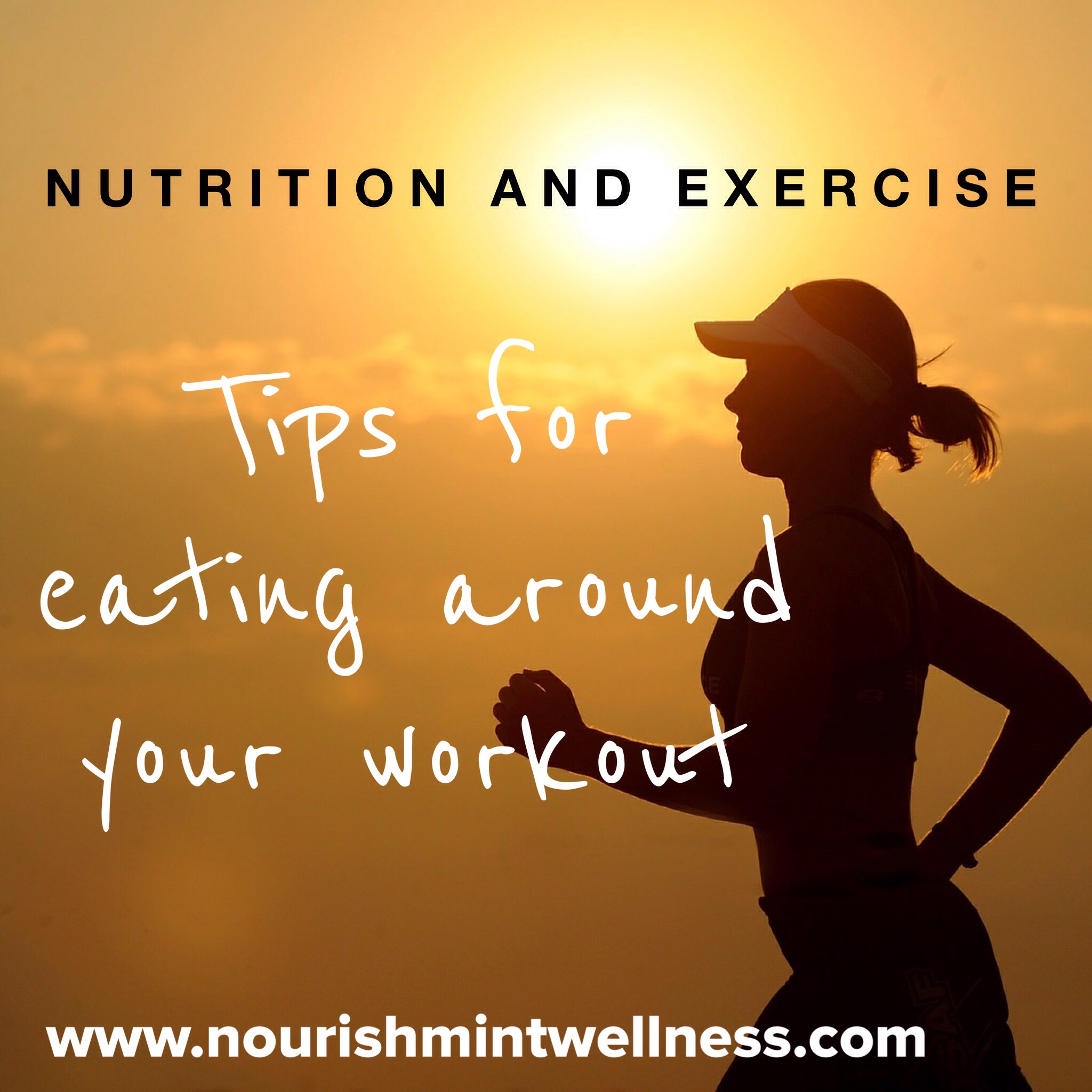 Nutrition + Exercise. Tips and Tricks