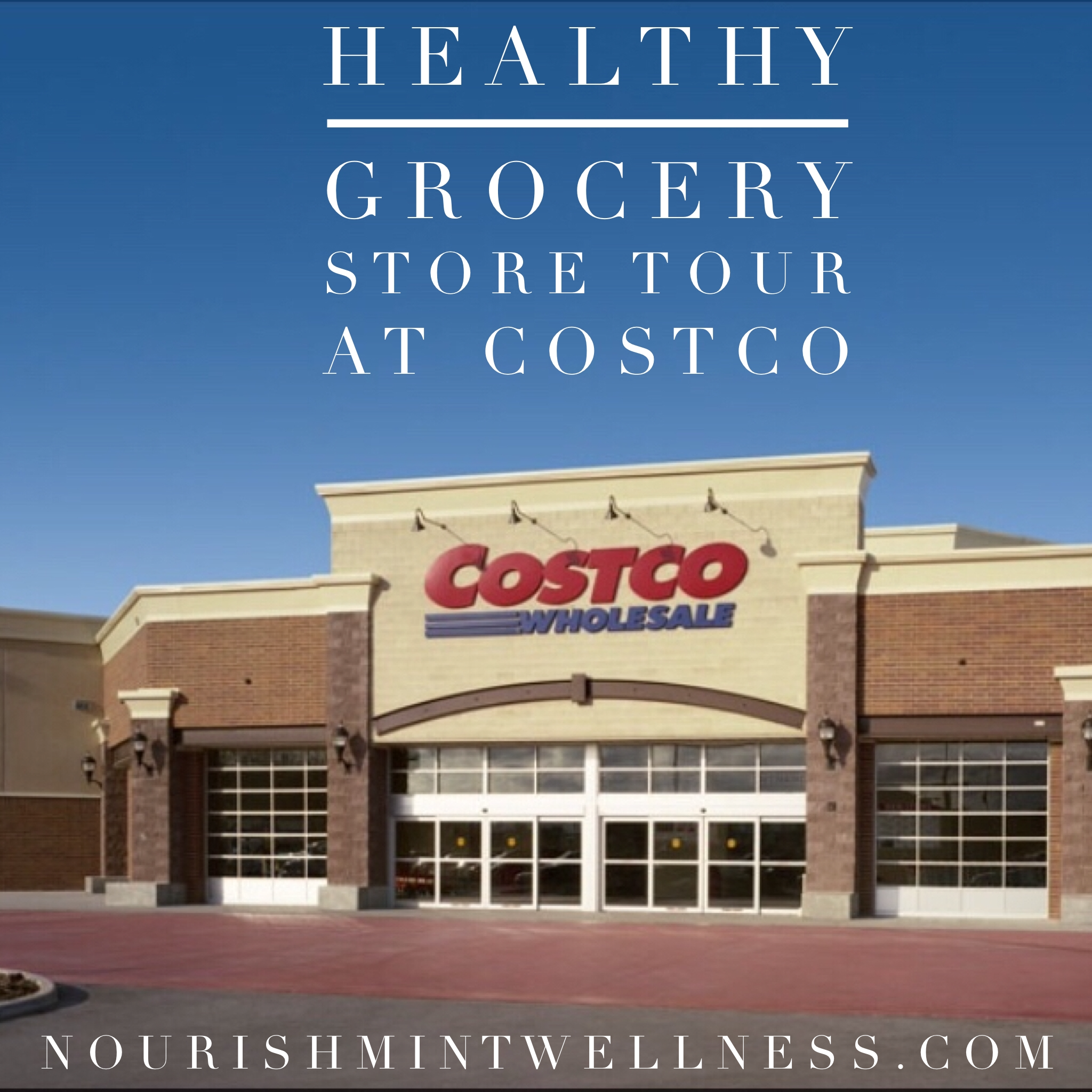 Healthy Grocery Store Guide for Costco