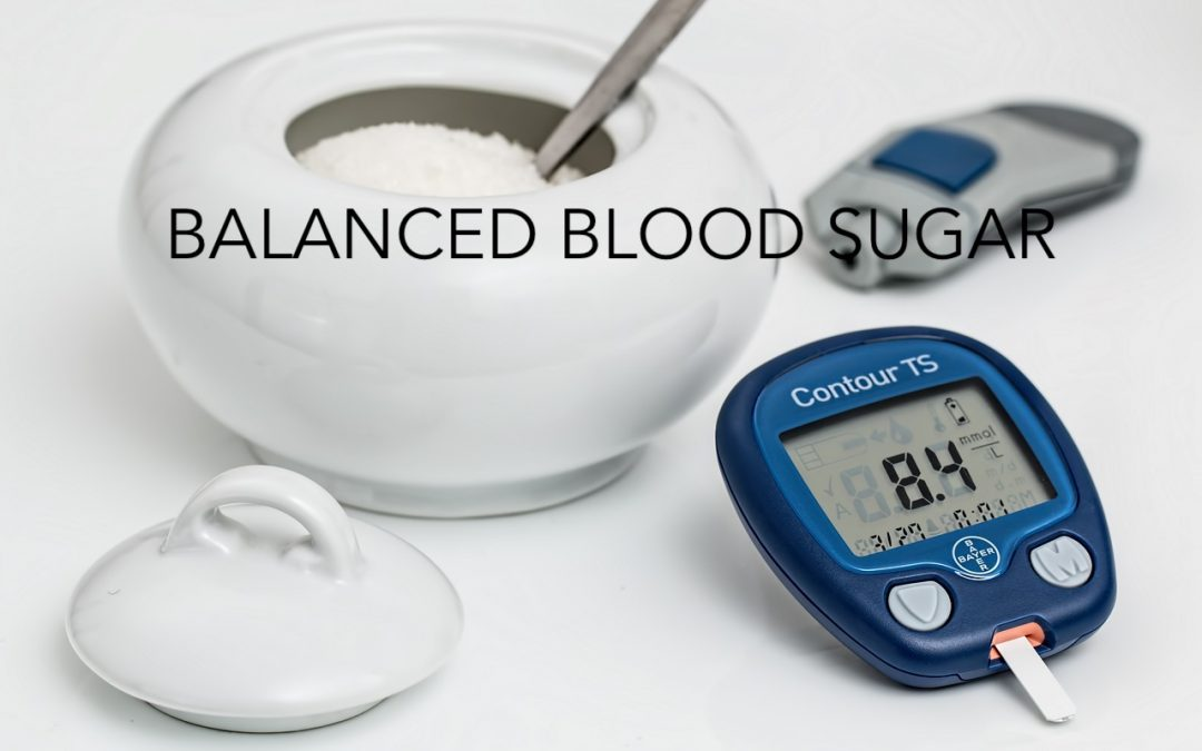 How to Keep Your Blood Sugar Balanced