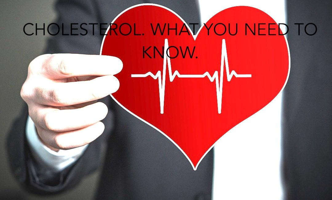 Everything you need to know about Cholesterol