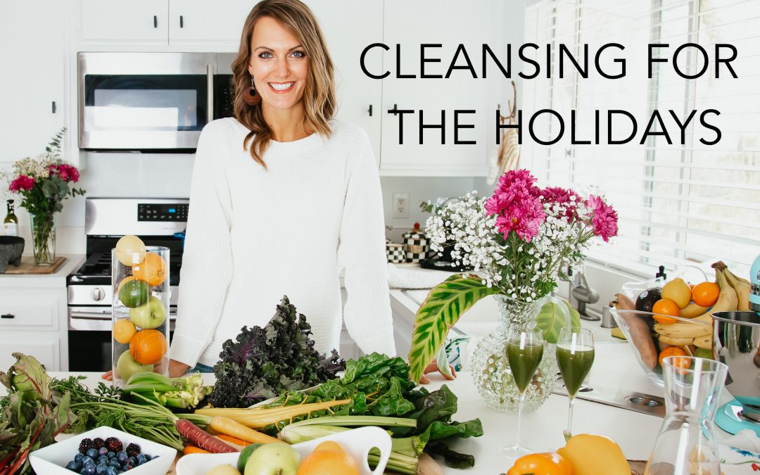 Cleansing for the Holidays