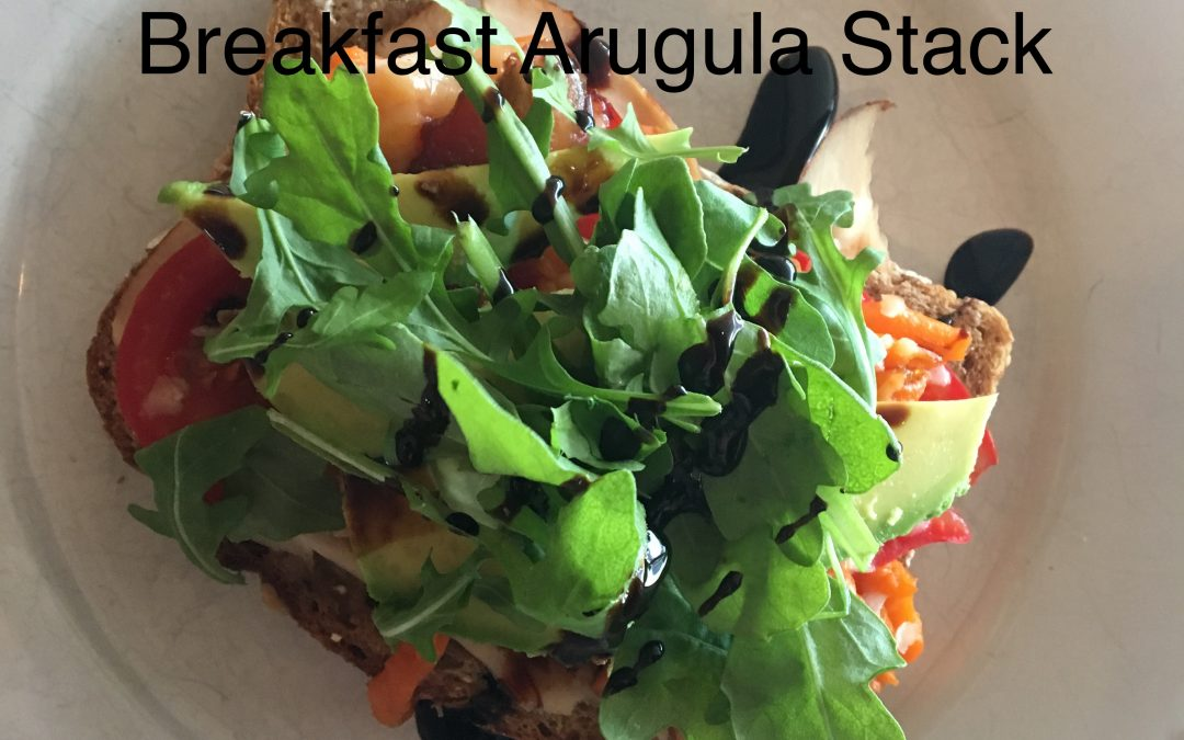 Arugula Breakfast Stack