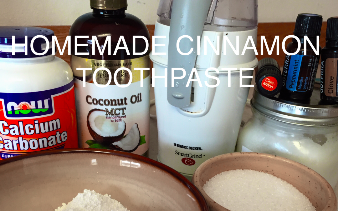 Homemade Cinnamon Toothpaste