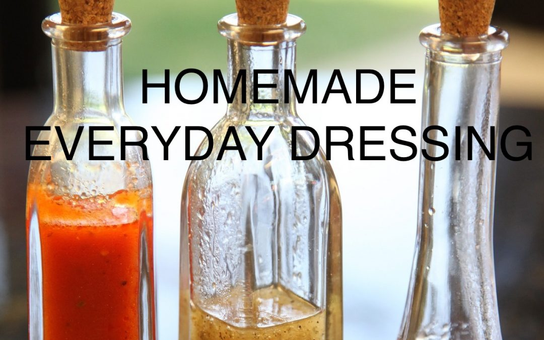 Homemade Everyday Dressing
