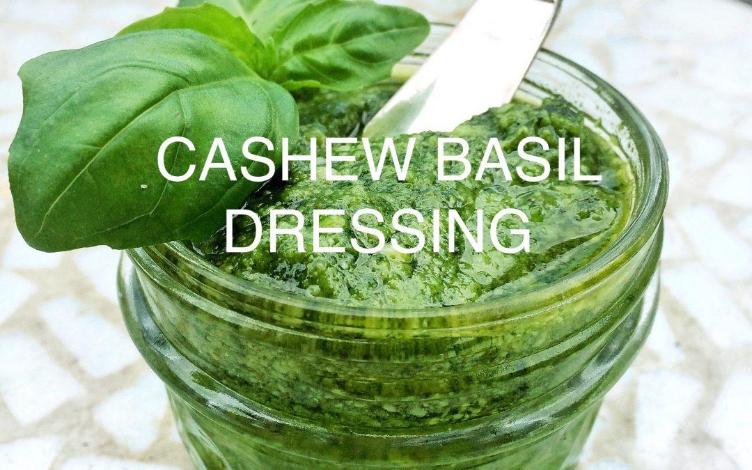 Cashew Basil Dressing
