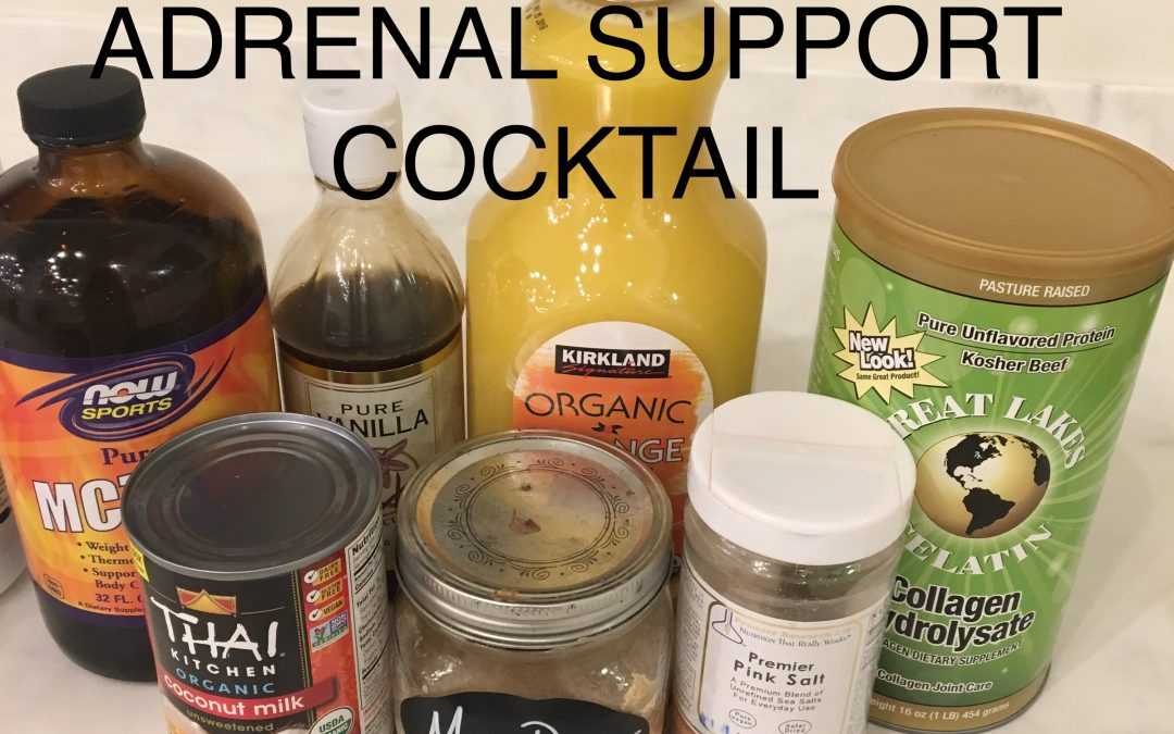 Love your Adrenals Cocktail!