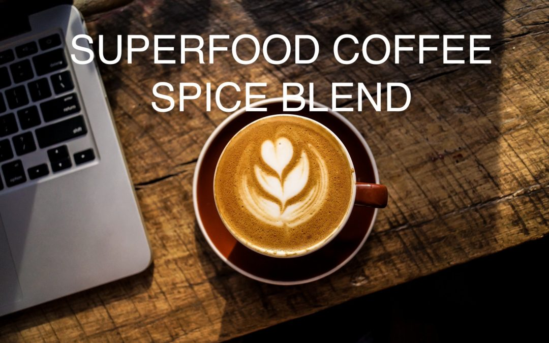 Superfood Coffee Spice Blend