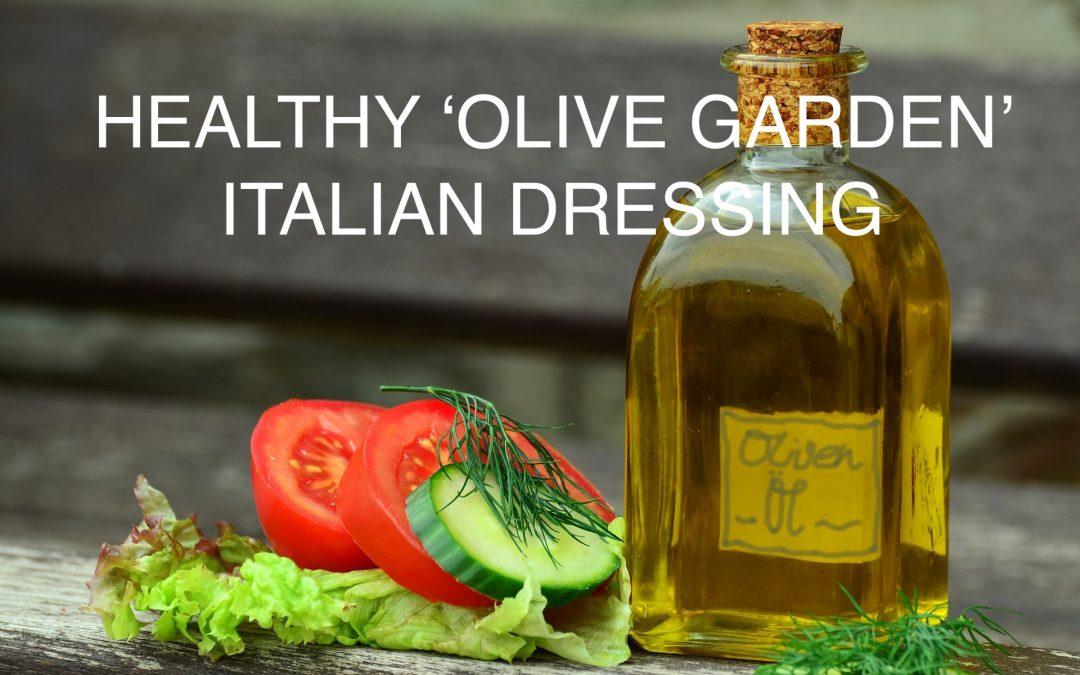 Healthy 'Olive Garden' salad dressing